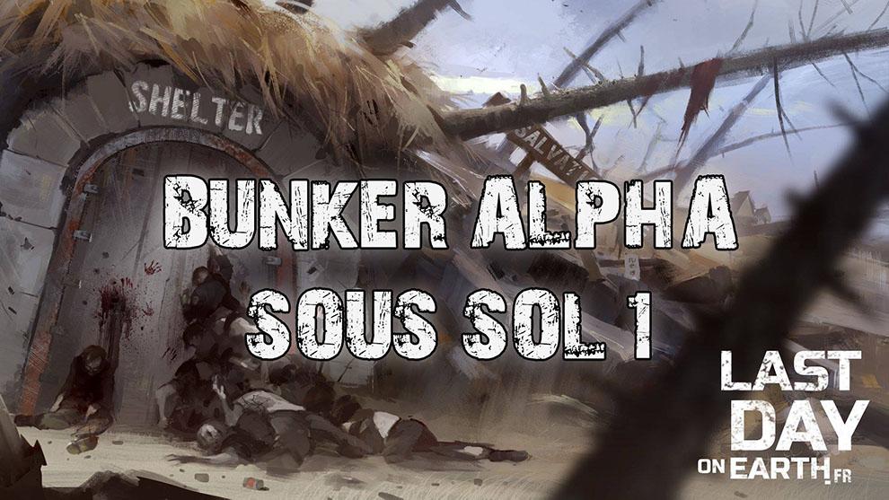BUNKER ALPHA : SOUS SOL – ÉTAGE 1