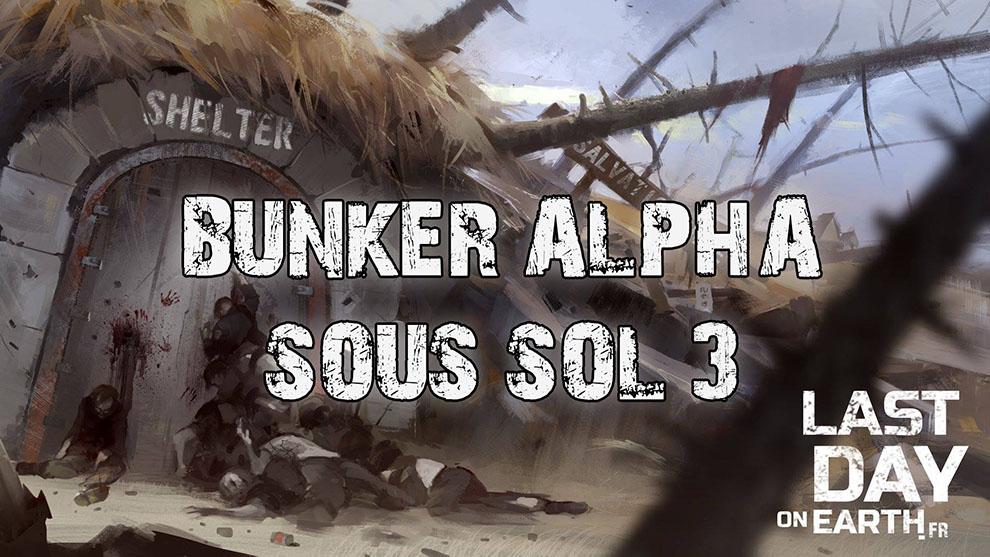 BUNKER ALPHA : SOUS SOL – ÉTAGE 3