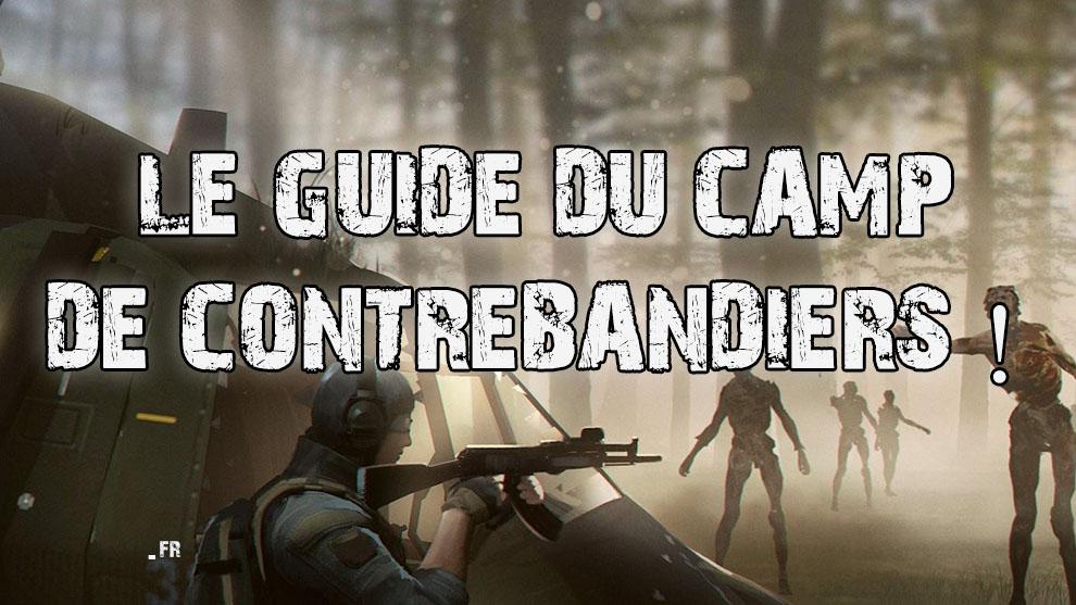 LE CAMP DE CONTREBANDIERS