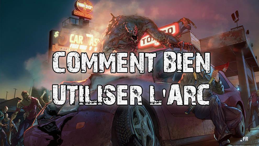 COMMENT BIEN UTILISER L'ARC DANS LAST DAY ON EARTH